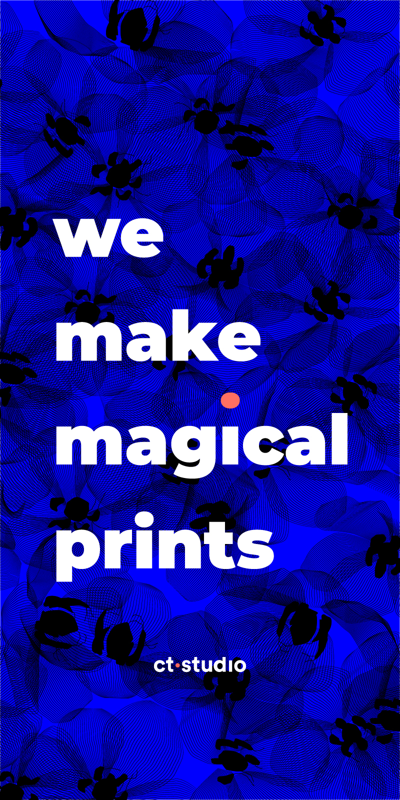 ct•studio - We make magical prints